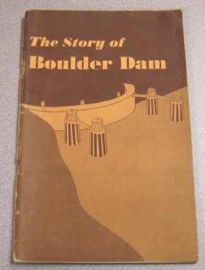 Image for The Story of Boulder Dam (Conservation Bulletin, No. 9)