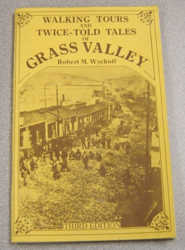 Image for Walking Tours And Twice-told Tales Of Grass Valley