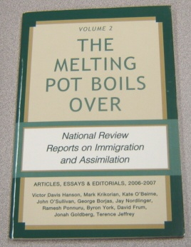 Image for The Melting Pot Boils Over: National Review Reports On Immigration And Assimilation, Volume 2