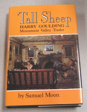 Image for Tall Sheep: Harry Goulding, Monument Valley Trader