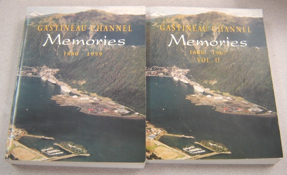 Image for Gastineau Channel Memories, Volume 1 1880-1959 & Volume 2 1880-1967, 2 Volume Set