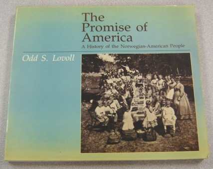Image for The Promise Of America: A History Of The Norwegian-American People