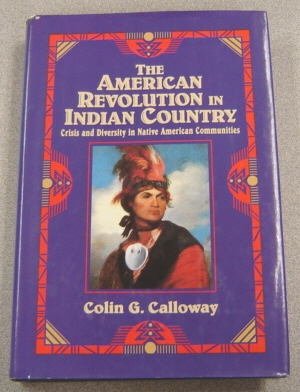 Image for The American Revolution in Indian Country: Crisis and Diversity in Native American Communities
