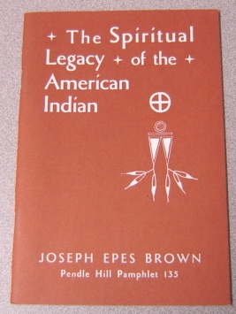 Image for The Spiritual Legacy of the American Indian (Pendle Hill Pamphlet, 135)