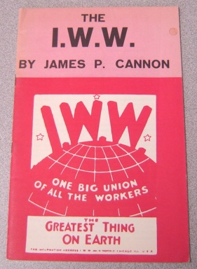 Image for The I. W. W.