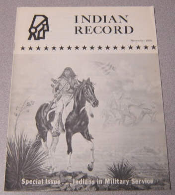 Image for Indian Record, November 1970: Special Issue, Indians in Military Service
