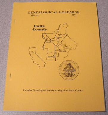 Image for Butte County Genealogical Goldmine, Volume 44, 2011