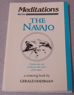 Image for Meditations With the Navajo: Prayer-Songs and Stories of Healing and Harmony