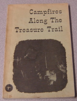 Image for Campfires Along the Treasure Trail: True Treasure Tales