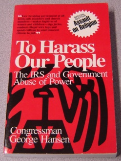 Image for To Harass Our People: The IRS and Government Abuse of Power
