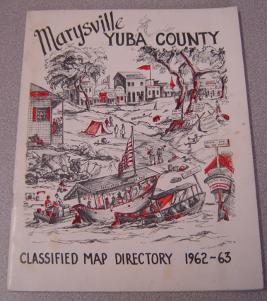Image for Marysville-Yuba County Chamber of Commerce Classified Map Directory, 1962-1963