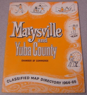 Image for Marysville-Yuba County Chamber of Commerce Classified Map Directory, 1964-1965