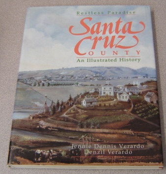 Image for Santa Cruz County: Restless Paradise : An Illustrated History
