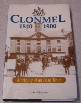 Image for Clonmel 1840-1900: Anatomy Of An Irish Town