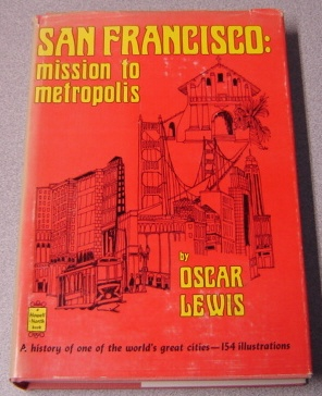 Image for San Francisco: Mission To Metropolis