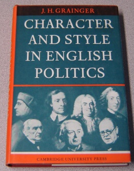 Image for Character and Style in English Politics