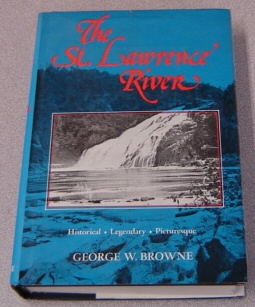Image for The St. Lawrence River: Historical - Legendary - Picturesque