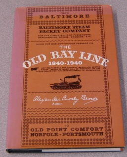 Image for The Old Bay Line, 1840-1940