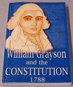Image for William Grayson and the Constitution, 1788