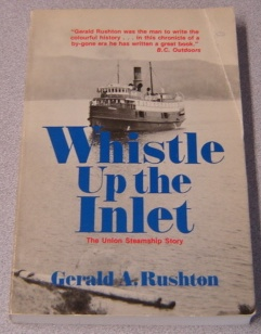 Image for Whistle Up The Inlet: The Union Steamship Story