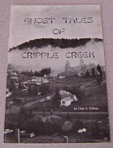 Image for Ghost Tales of Cripple Creek
