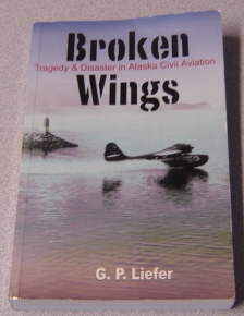 Image for Broken Wings: Tragedy & Disaster In Alaska Civil Aviation