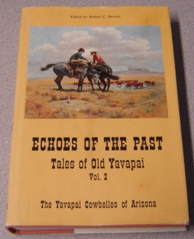 Image for Echoes Of The Past: Tales Of Old Yavapai, Volume 2