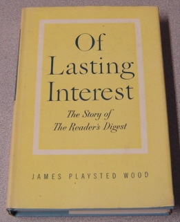 Image for Of Lasting Interest: The Story Of The Reader's Digest