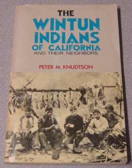 Image for Wintun Indians of California and Their Neighbors (American Indian Map-Book Series, V. 3)