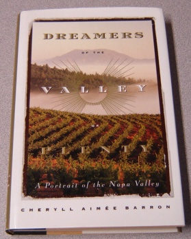 Image for Dreamers of the Valley of Plenty: A Portrait of the Napa Valley