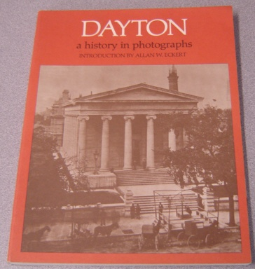 Image for Dayton: A History In Photographs