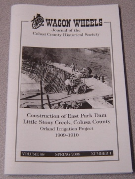 Image for Wagon Wheels: Journal of the Colusi County Historical Society, Volume 58 Number 1, Spring 2008