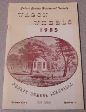 Image for Wagon Wheels: Journal of the Colusi County Historical Society, Volume 35 Number 2, Fall 1985