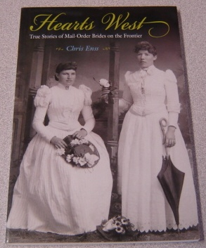 Image for Hearts West: True Stories of Mail-Order Brides on the Frontier