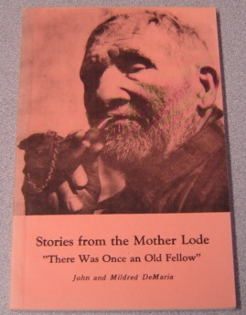 "Image for Stories From The Mother Lode, ""There Was Once An Old Fellow""; Signed"