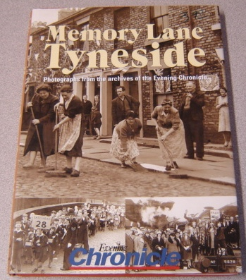 Image for Memory Lane Tyneside: Photographs From The Archives Of The Evening Chronicle