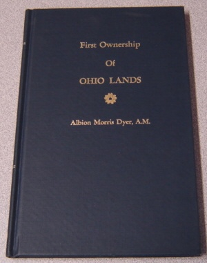 Image for First Ownership of Ohio Lands (American Colonial History)