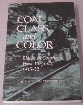 Image for Coal, Class, and Color: Blacks in Southern West Virginia, 1915-32 (Blacks in the New World)
