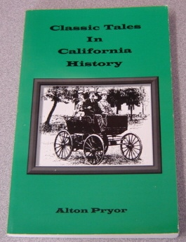 Image for Classic Tales In California History