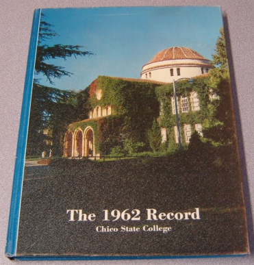 Image for The 1962 Record, Chico State College Yearbook
