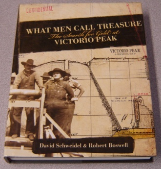 Image for What Men Call Treasure: The Search for Gold at Victorio Peak