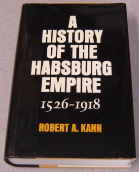 Image for A History of the Habsburg Empire, 1526-1918