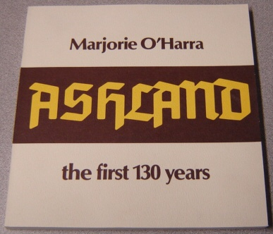 Image for Ashland: The First 130 Years; Signed