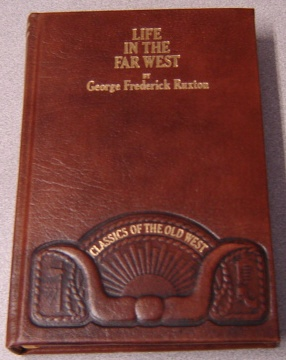 Image for Life in the Far West (Classics of the Old West)