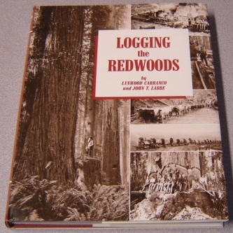 Image for Logging the Redwoods