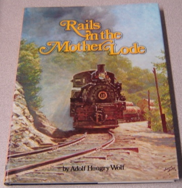 Image for Rails in the Mother Lode