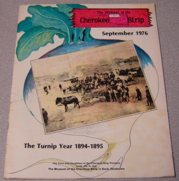 Image for The Journal of the Cherokee Strip, September 1976: The Turnip Year 1894-1895