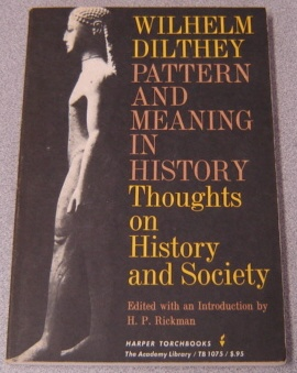 Image for Pattern And Meaning In History: Thoughts On History And Society