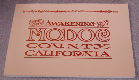 Image for The Awakening of Modoc County, California (The Journal Of The Modoc County Historical Society, No. 21, 1999)