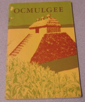 Image for Ocmulgee National Monument, Georgia (U. S. National Park Service Historical Handbook Series #24)